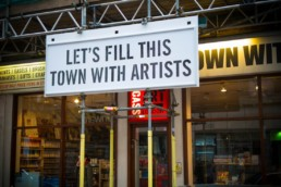 Let's Fill This Town With Artists